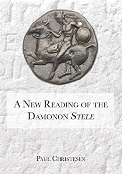 cover of A new reading of the damonon stele