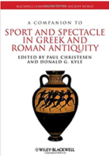 Cover of A Companion to Sport and Spectacle in Greek and Roman Antiquity